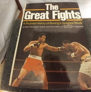The Great Fights A Pictorial History of Boxing's G